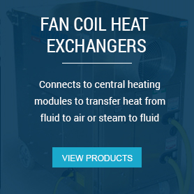 Heat Exchangers - Connects to central heating modules to transfer heat from fluid to air or steam to fluid