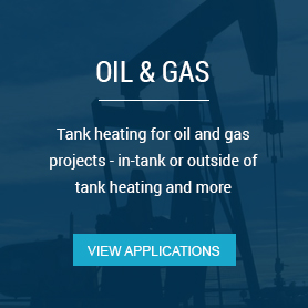 Tank heating for oil and gas projects - in-tank or outside  of tank heating and more